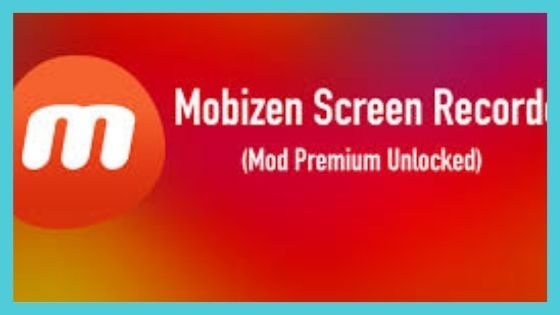 Mobizen Screen Recorder Mod APK Download for Free [100% Working]
